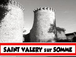 Histoire de Saint Valery sur Somme 80230